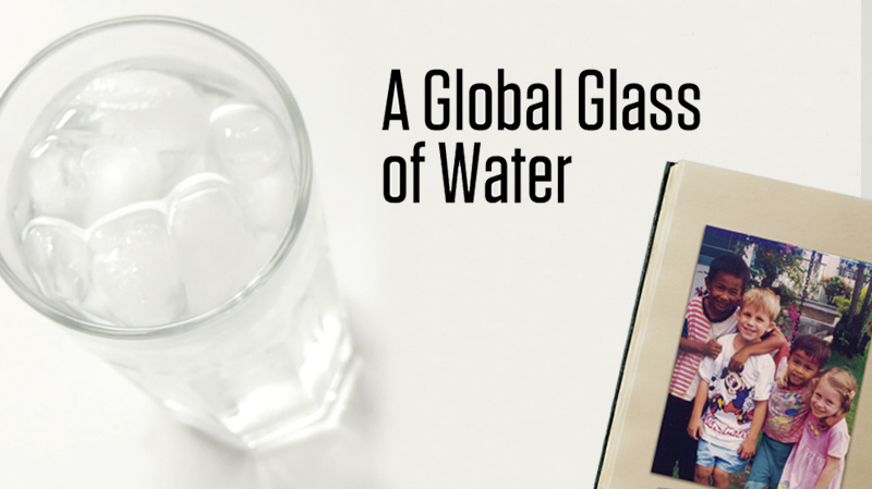 A Global Glass of Water
