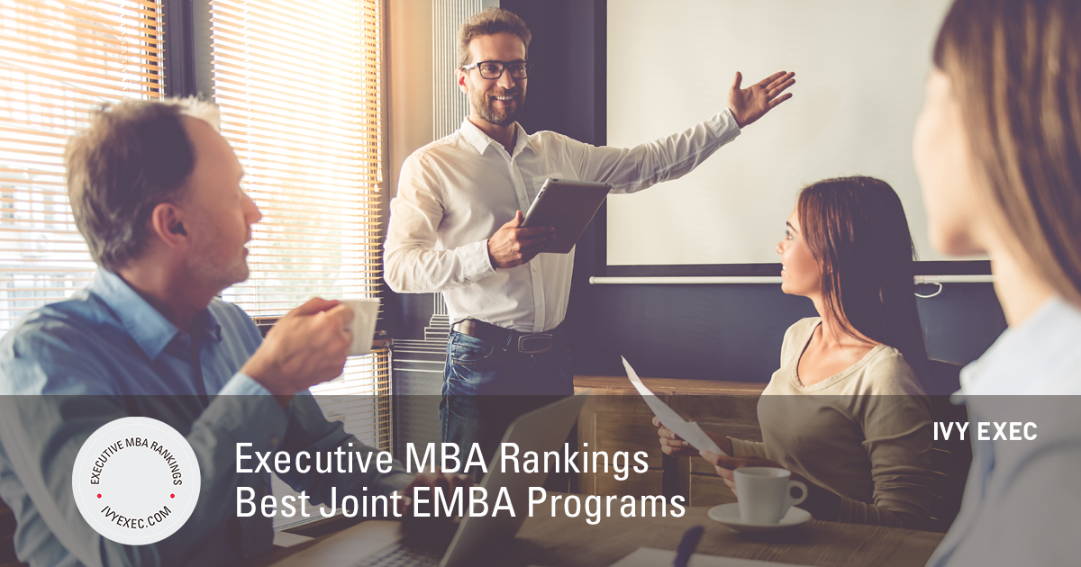 Executive Mba Rankings Best Joint Emba Programs In 2019