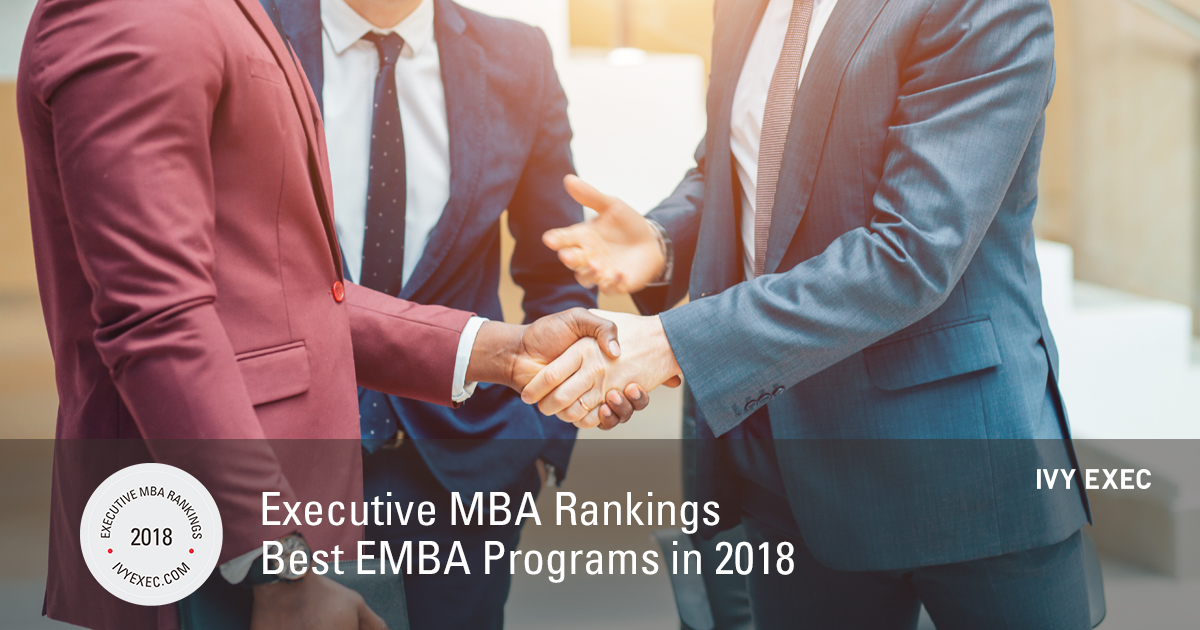 Executive Mba Rankings Best Emba Programs In 2018