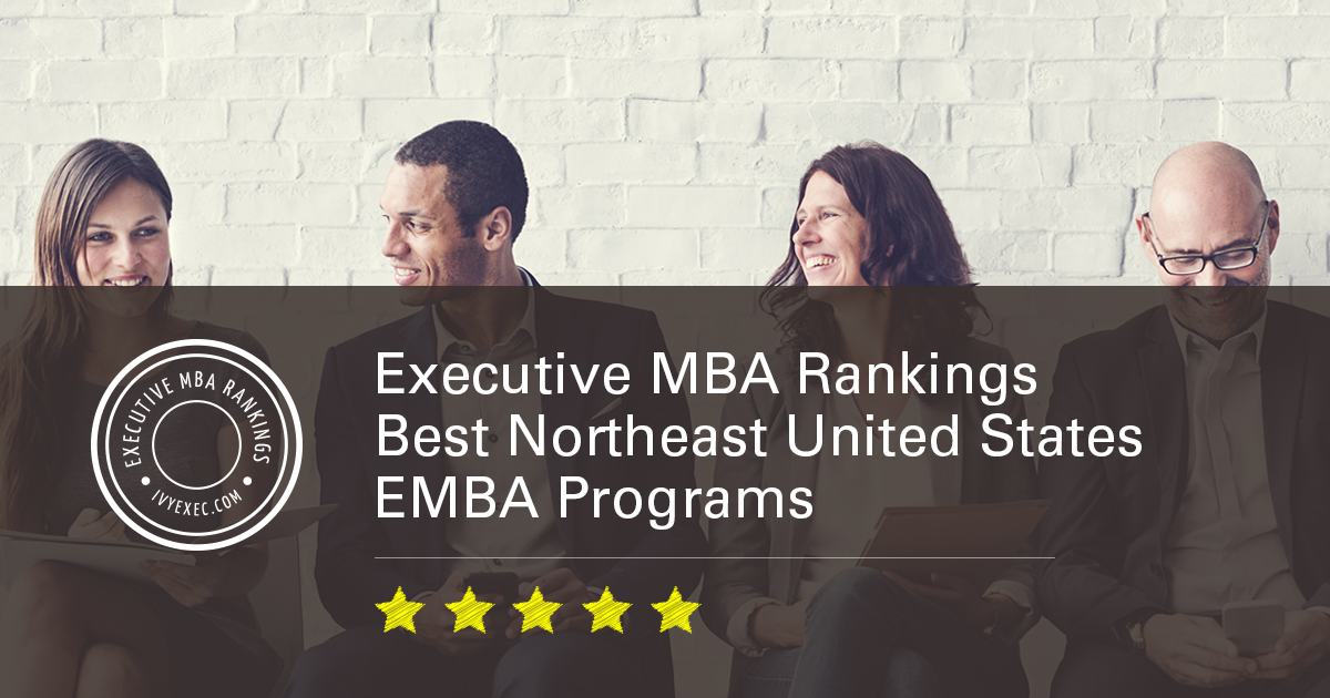 Executive Mba Rankings Best Northeast United States Emba