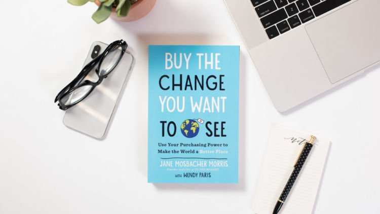 The Secret to Changing the World Is in Your Wallet